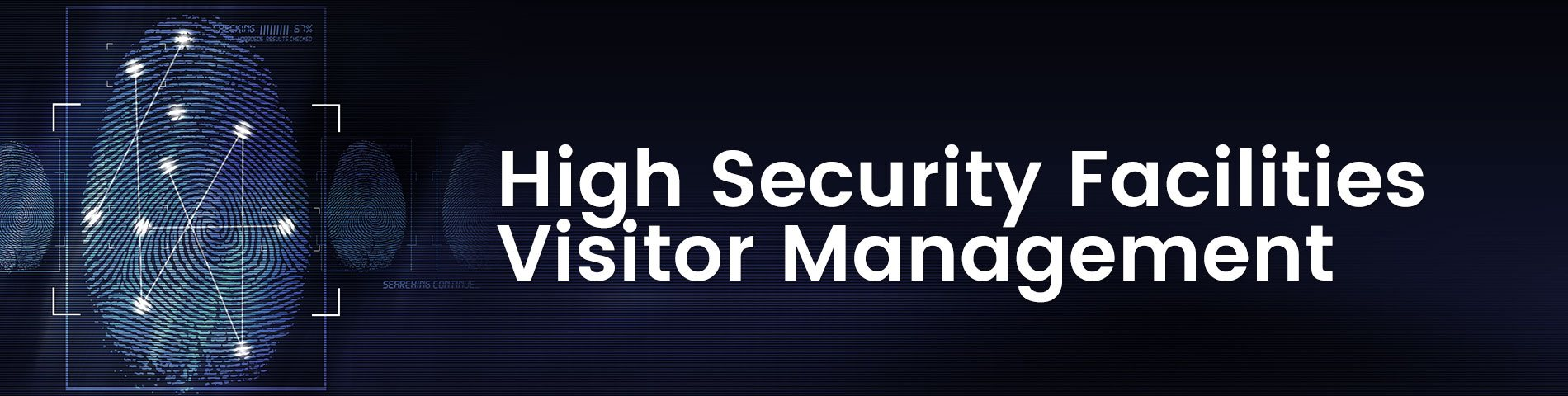 High Security Facilities Visitor Management