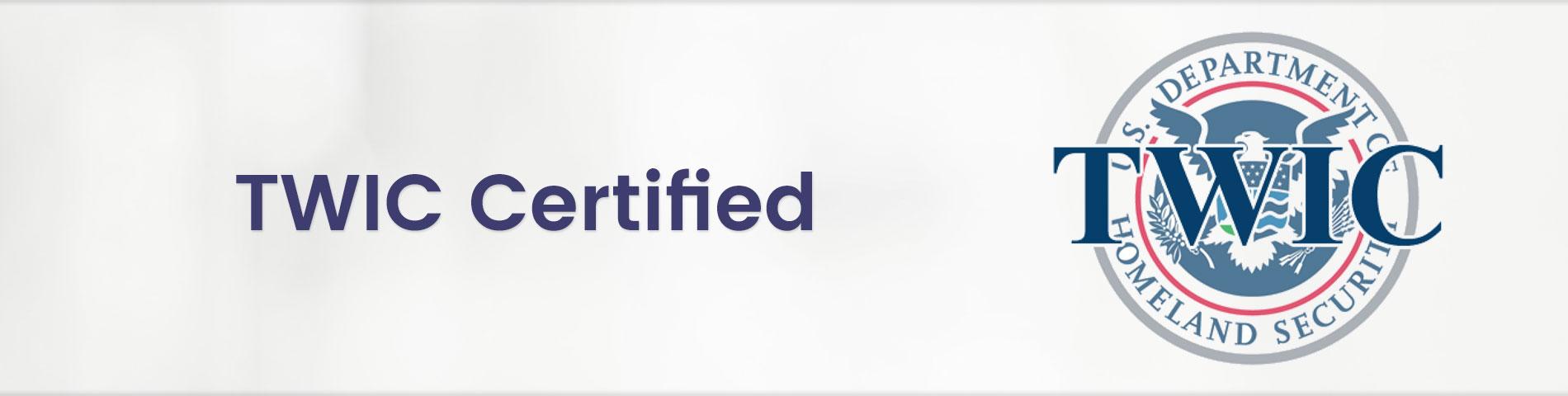 TWIC Certified
