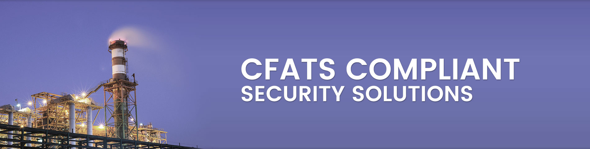 CFATS Regulated Solutions