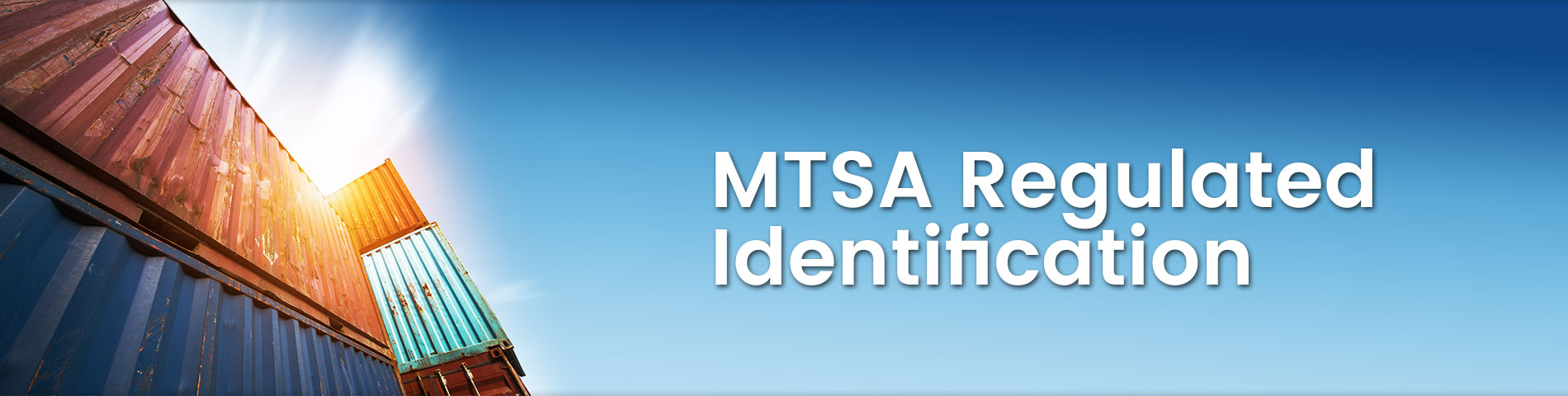 MTSA Regulated Identification